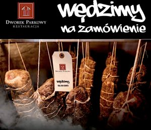 Wędliny na zamówienie z wędzarni restauracji Dworek Parkowy w Parku Śląskim